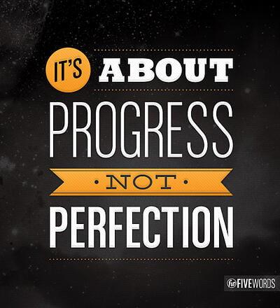 Progress_not_perfection
