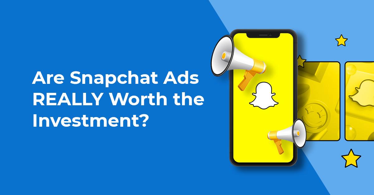 snapchat-ads-worth-investment