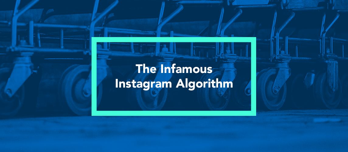 infamous instagram algorithm