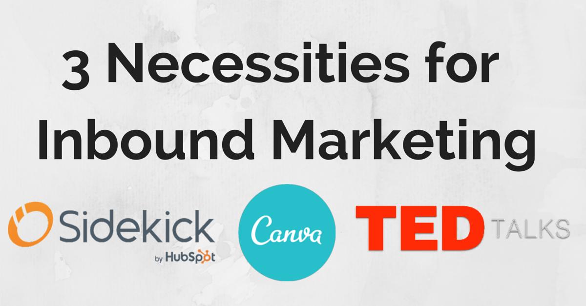 3_Necessities_forInbound_Marketing