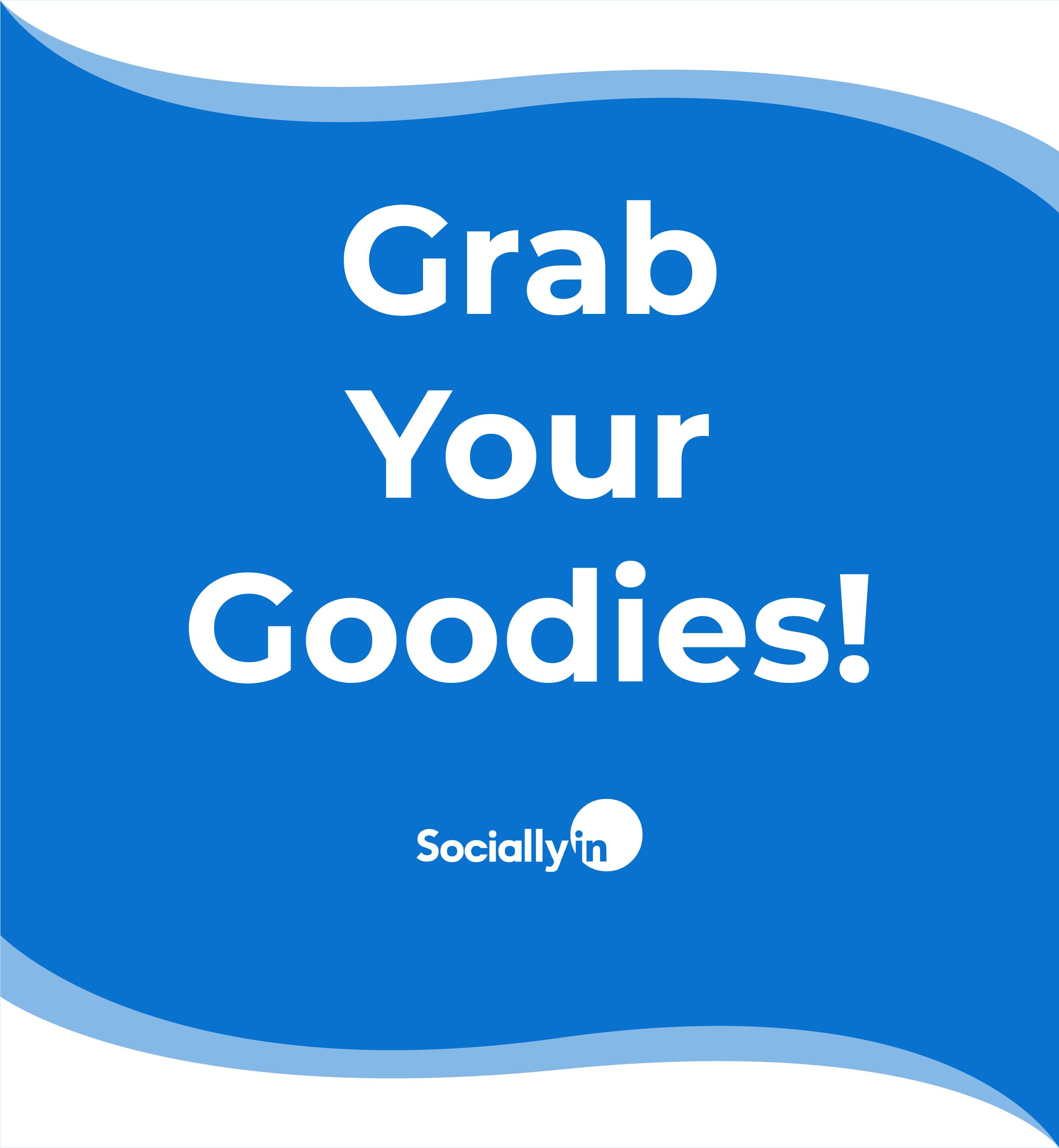 CTA_Grab Your Goodies