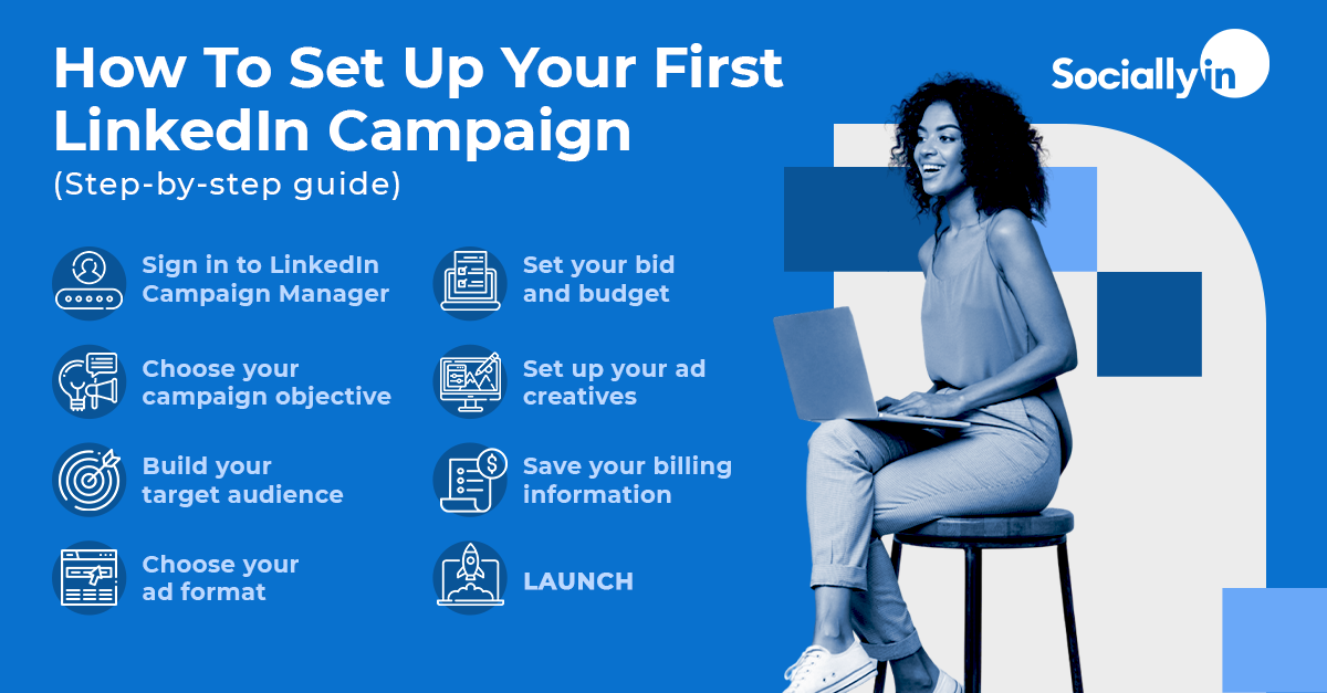 How-To-Set-Up-Your-LinkedIn-Campaign-Step-By-Step-Guide