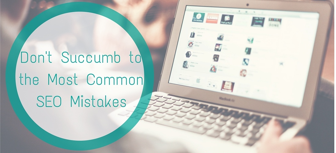 Dont_Succumb_to_the_Most_CommonSEO_Mistakes