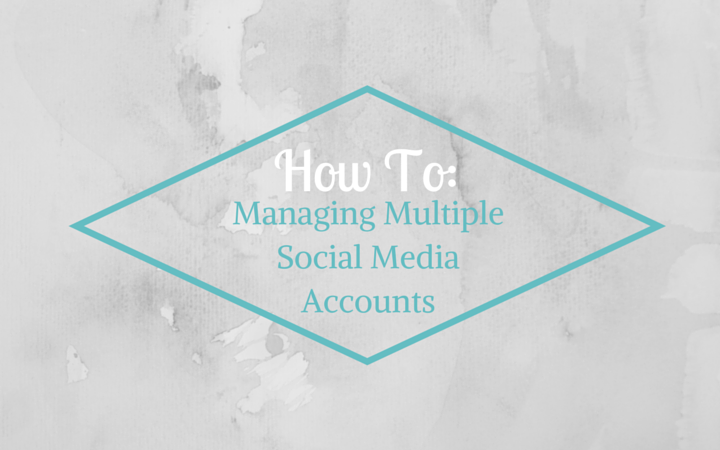 How_to_Manage_Multiple_Social_Media